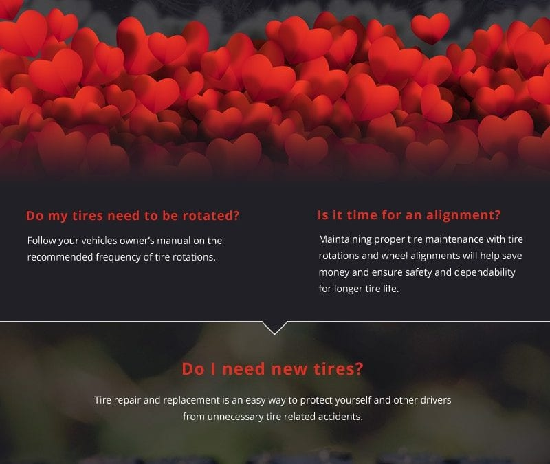 Don't Let Tire Problems Get in the Way this Valentine's Day